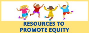 resources to promote equity