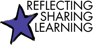 Reflecting, Sharing, Learning
