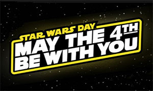 May the 4th be with you, Star Wars Day
