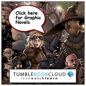 Click here for Tumble Book Cloud's collection of graphic novels