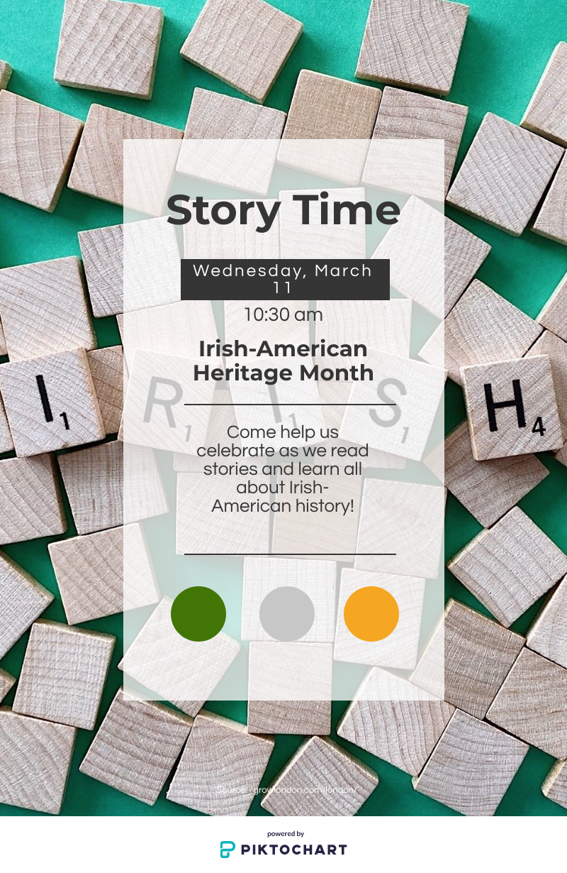 Story Time: Irish-American Heritage Month! Come help us celebrate as we read stories and learn all about Irish-American history!